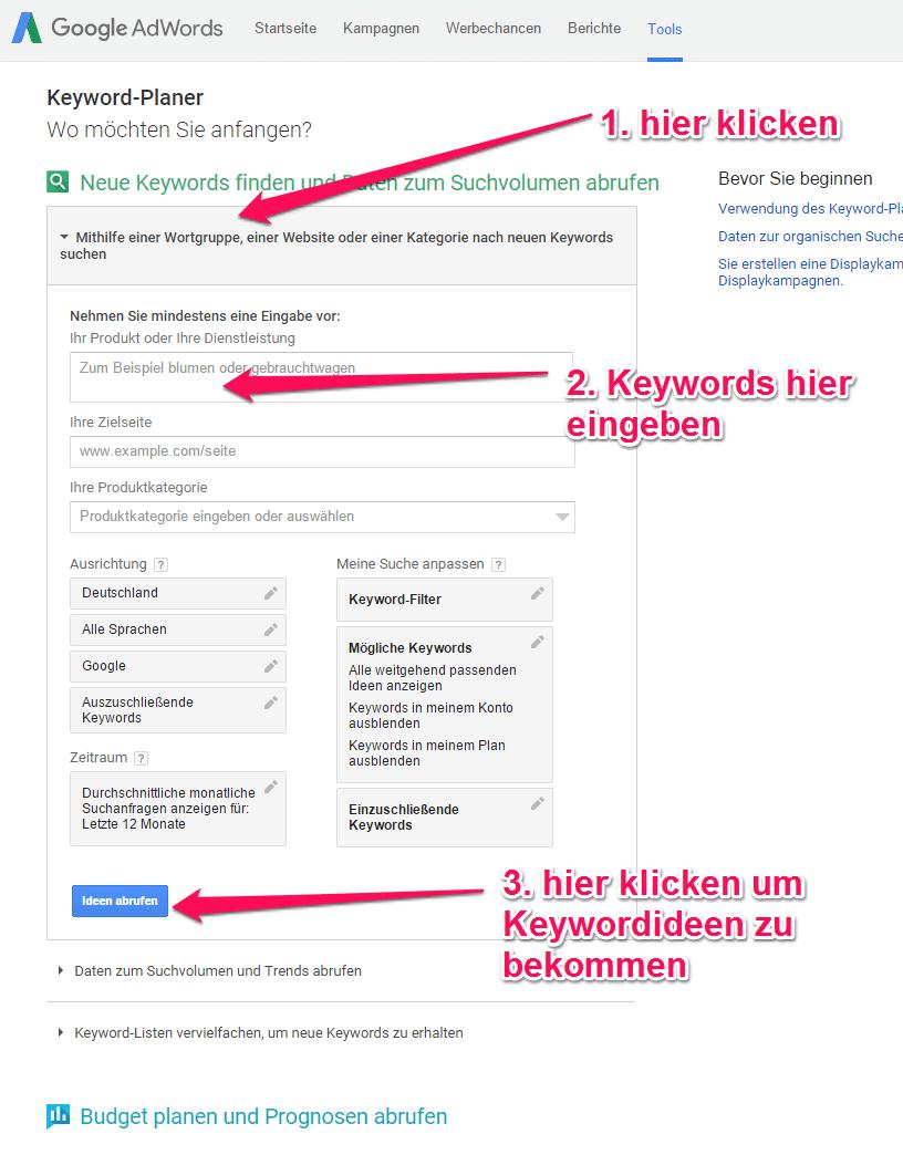 Ansicht des google Keywordplanners mit Anleitung zum klicken