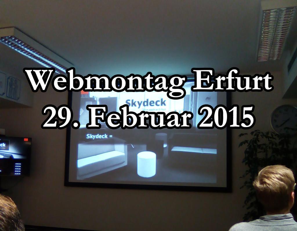 Webmontag Erfurt 29. Februar Im Skydeck Der DB
