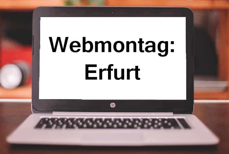Speaker: Webmontag Erfurt