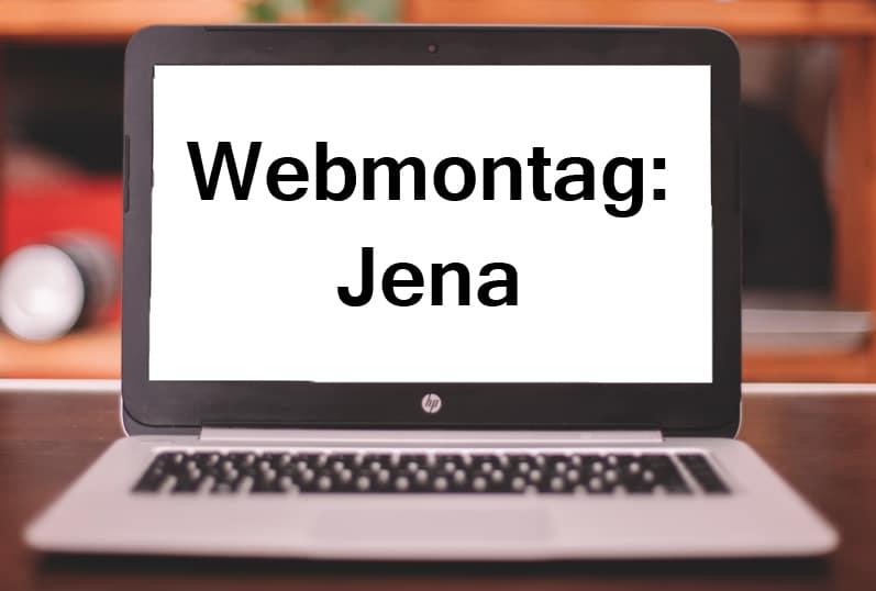 Speaker: Webmontag Jena