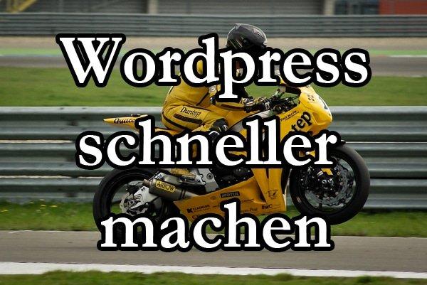 Wordpress Schneller machen Motorrad
