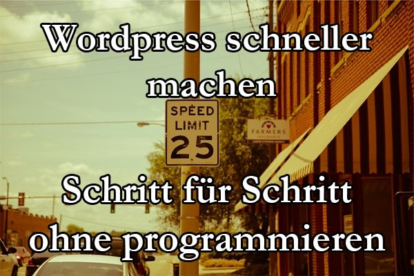 Schritt Für Schritt Anleitung: WordPress Pagespeed Optimieren