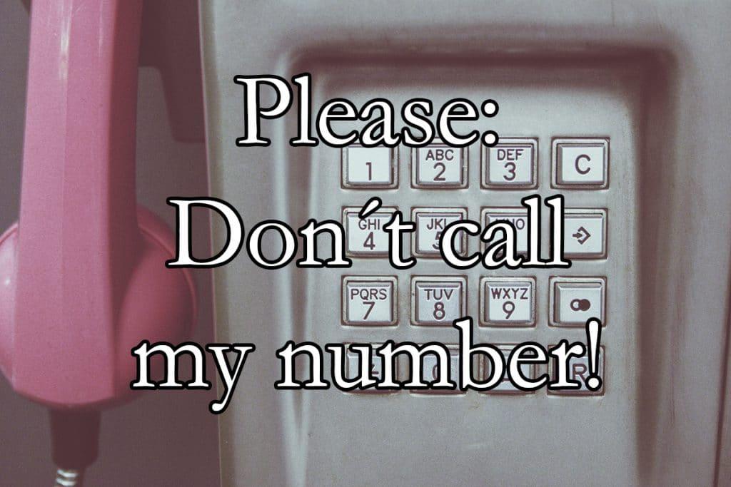 Bitte nicht anrufen!